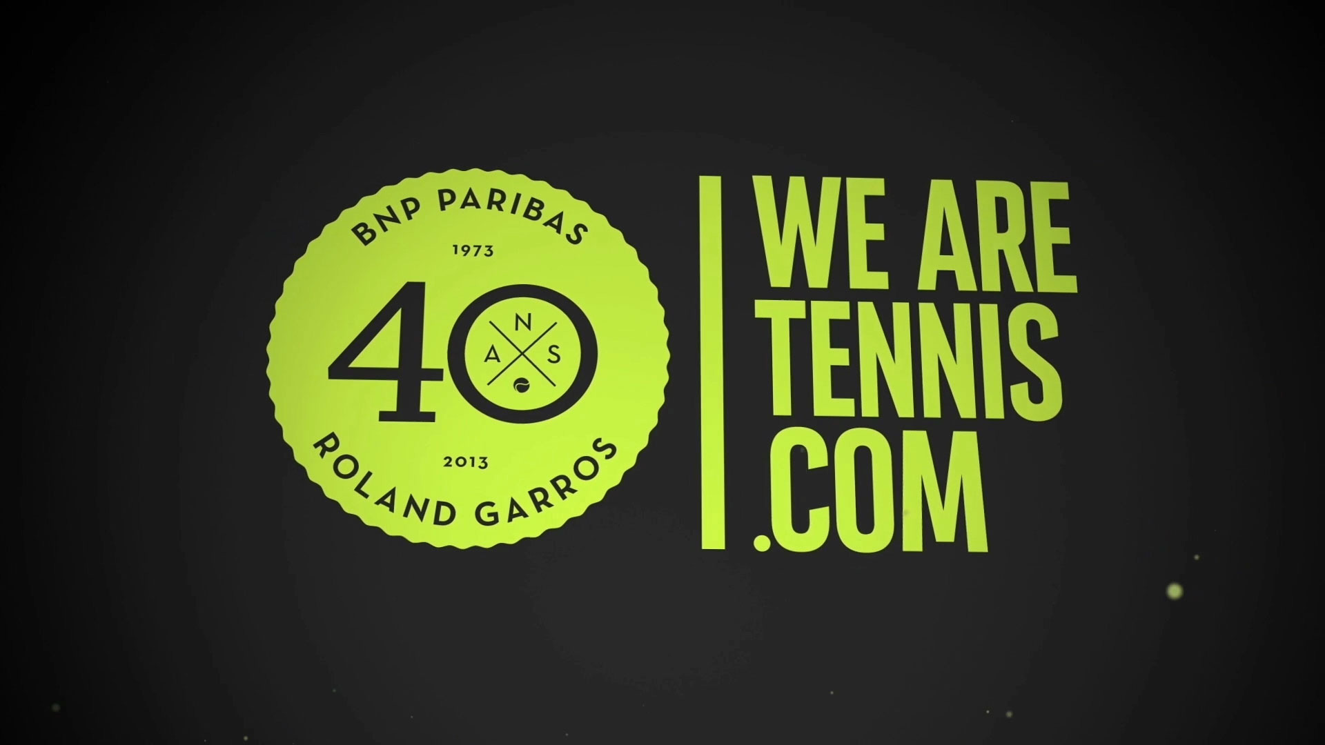 WE ARE TENNIS // BNP PARIBAS - ROLAND GARROS