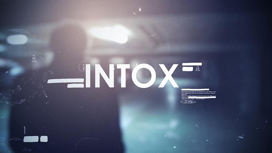INTOX [GÉNÉRIQUE] //FRANCE 5