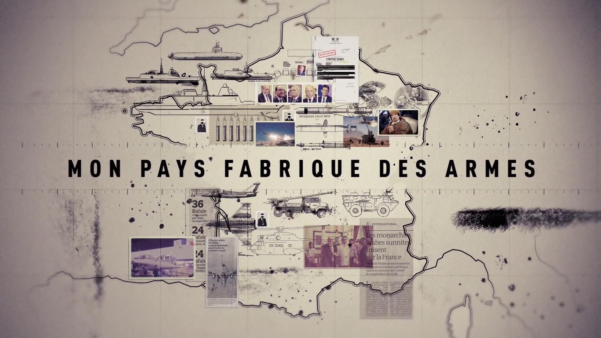 MON PAYS FABRIQUE DES ARMES // FRANCE 5