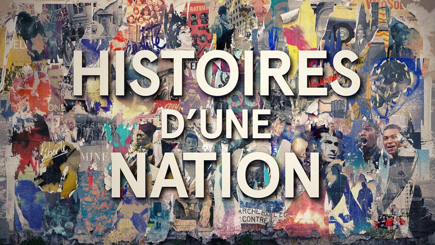 HISTOIRES D'UNE NATION // FRANCE 2