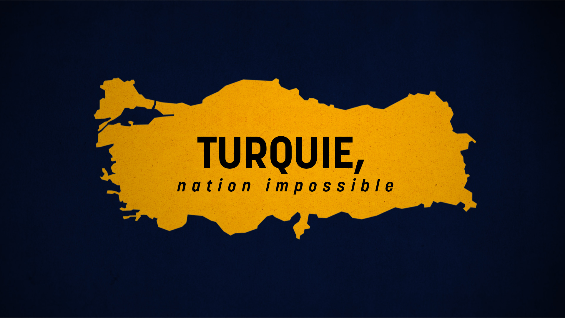TURQUIE, NATION IMPOSSIBLE // ARTE